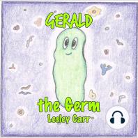 Gerald the Germ
