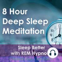 8 Hour Deep Sleep Meditation