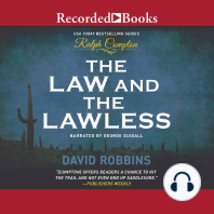 The Law and the Lawless