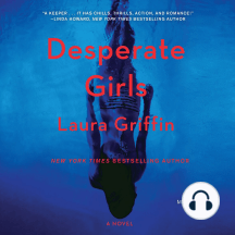 Desperate Girls: A Novel