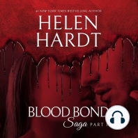 Blood Bond Saga, Part 1