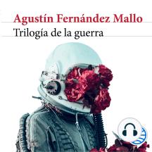 Trilogía de la guerra: Premio Biblioteca Breve 2018