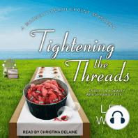 Tightening the Threads
