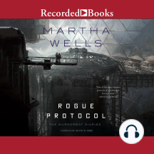 Rogue Protocol: The Murderbot Diaries, Book 3