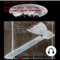 The Hatchet Man
