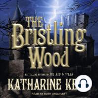 The Bristling Wood