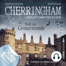 Cherringham - Landluft kann tödlich sein, Folge 27: Tod zur Geisterstunde (Ungekürzt)