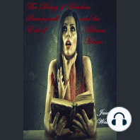The Diary of Heather Summerall and the Evil of Adams House