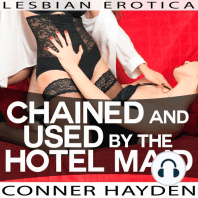 Chained and Used by the Hotel Maid