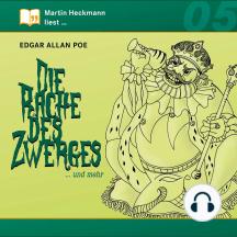Edgar Allan Poe, Folge 5: Die Rache des Zwerges ... und mehr (Ungekürzt)