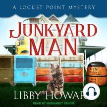 Junkyard Man: A Locust Point Mystery