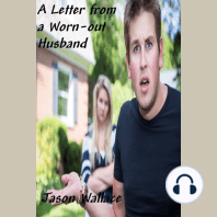 A Letter from a Worn-out Husband