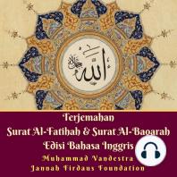 Terjemahan Surat Al-Fatihah & Surat Al-Baqarah Edisi Bahasa Inggris