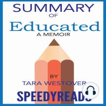 Summary of Educated: A Memoir by Tara Westover