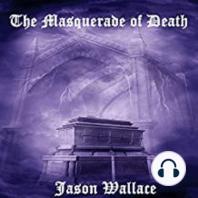 The Masquerade of Death