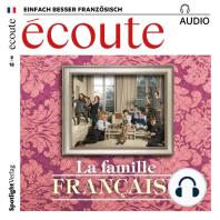 Französisch lernen Audio - Die französische Familie