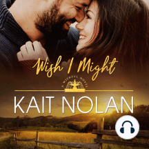 Wish I Might: A Small Town Southern Romance