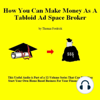 How To Make Money As A Tabloid Ad Space Broker
