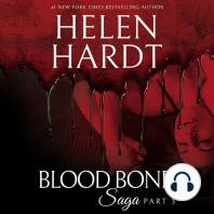 Blood Bond Saga, Part 3