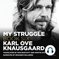 My Struggle, Book 6
