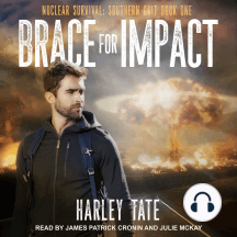 Brace for Impact: Nuclear Survival: Southern Grit, Book 1