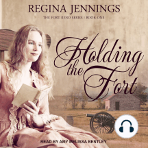 Holding the Fort: Fort Reno, Book 1