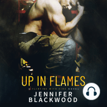 Up In Flames: A Flirting with Fire Novel