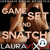 Game, Set and Snatch