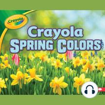 Crayola ® Spring Colors