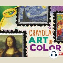 Crayola ® Art of Color