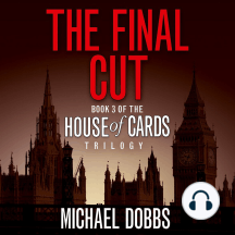 The Final Cut: House of Cards Trilogy, Book 3