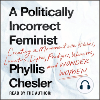 A Politically Incorrect Feminist