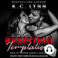 Resisting Temptation