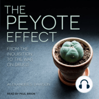 The Peyote Effect