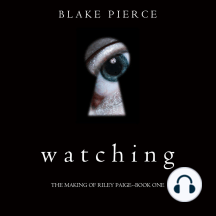 Watching (The Making of Riley Paige—Book 1)