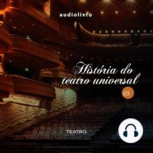 História do Teatro Universal Parte 5