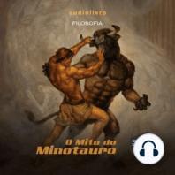 O Mito do Minotauro