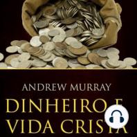Dinheiro e a Vida Cristã