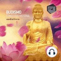 Budismo – Conceito e História
