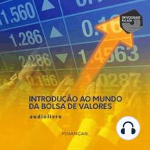 Introdução ao Mundo da Bolsa de Valores