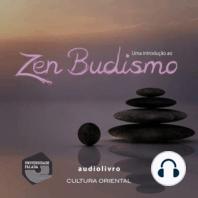 Uma Introdução ao Zen Budismo
