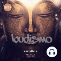 Parte 5 - Budismo