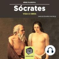 Sócrates - Vida e Obra