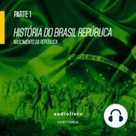 Nascimento da República - Volume I
