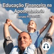 Educação Financeira na Época da Aposentadoria