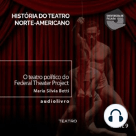 O Teatro Político do Federal Theater Project - Parte VI A