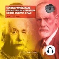 Correspondências Entre Freud e Einstein Sobre Guerra e Paz