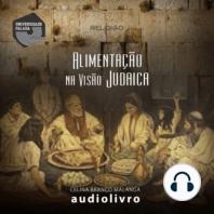 Alimentação na Visão Judaica