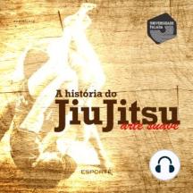 História do Jiu- Jitsu, A - Arte suave