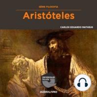 Aristóteles - Vida e Obra